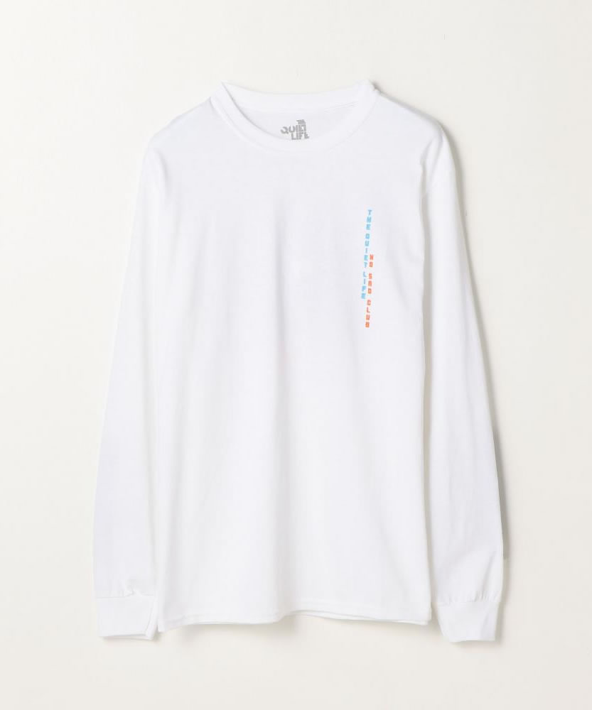 THE QUIET LIFE NO SAD CLUB LONG SLEEVE T ロングスリーブTシャツ