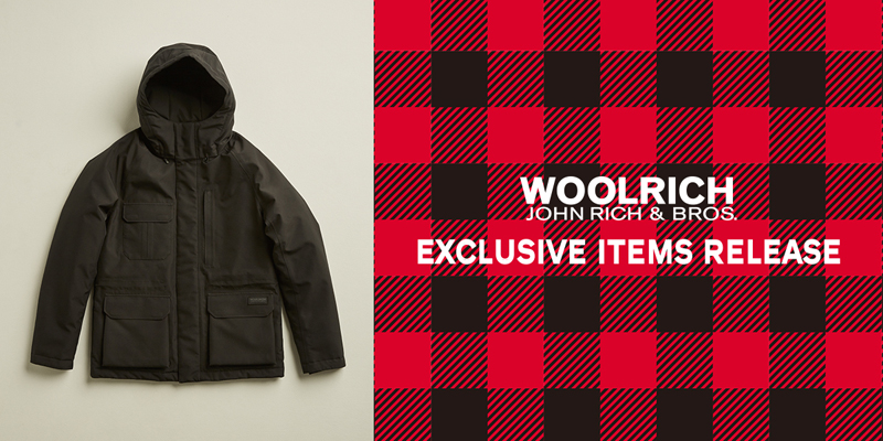 WOOLRICH EXCLUSIVE ITEMS