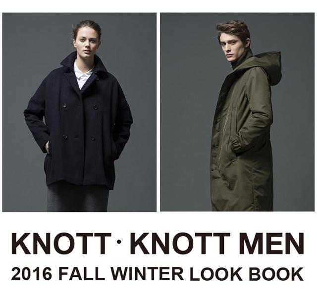 KNOTT/KNOTT MEN 2016 FALL WINTER LOOK BOOK